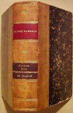 RAMBAUD Alfred - HISTOIRE DE LA CIVILISATION CONTEMPORAINE EN FRANCE - 1888