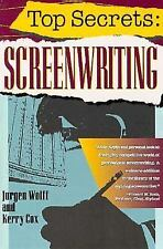 Top Secrets : Screenwriting by Jurgen Wolff and Kerry Cox (1993, Paperback)