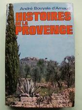 HISTOIRE DE LA PROVENCE A. BOUYALA D'ARNAUD PLON 1965 VAR ALPES MARITIMES