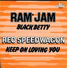 7inch RAM JAM black betty REO SPEEDWAGON keep on loving you HOLLAND +PS EX