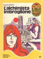 Il Giallo Dei Ragazzi N.51 L'Alchimista Imbroglione - Keene - 1972 ,Keene  ,Mond