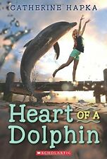 Heart of a Dolphin by Catherine Hapka