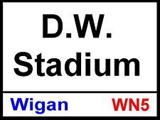 D W STADIUM WIGAN ATHLETIC Street Sign / Metal Aluminium / Football Fc