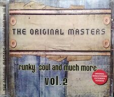 THE ORIGINAL MASTERS Funky Soul and much more vol 2 CD TRACKS EXTENDED NUOVO NEW