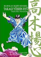 Takagi Yoshin Ryu - Training Manual - Bujinkan - Ninja - Ninjutsu