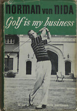 GOLF IS MY BUSINESS