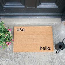 Novelty Hello, Bye Coir Doormat - Made to Order - Indoor Outdoor