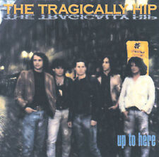 Up to Here The Tragically Hip MUSIC CD