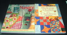 LOT OF 2 PB ~  MAKING QUILTS FOR CHILDREN & IN THE NURSERY CREATIVE QUILTING