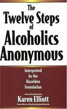 The Twelve Steps Of Alcoholics Anonymous: Interpreted By The Hazelden-ExLibrary
