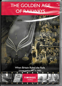 The GOLDEN AGE OF RAILWAYS: When Britain Ruled The Rails (DVD, 2012) NEW/SEALED!