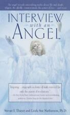 Interview with an Angel, Thayer, Stevan J., Good Condition, Book