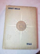 New York State Maritime Acadamy Yearbook 1946,8 bells, great read