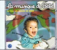 La Musique de Bébé Vol. 6. Le tour du monde de Bébé
