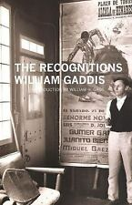 The Recognitions: By William Gaddis
