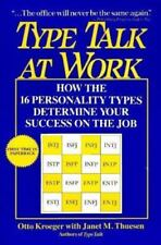 Type Talk at Work: How the 16 Personality Types Determine Your Success on the ..
