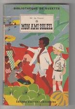 Edouard de Keyser MON AMI SOLEIL Bibliothèque de Suzette 1953 Paul Combret CA61B