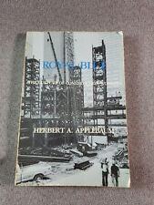 Royal Blue: The Culture of Construction Workers / Herbert A. Applebaum / 1981