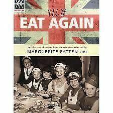 We'll Eat Again: A Collection of Recipes from the War Years by Marguerite Patten (Paperback, 2012)