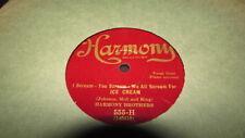 HARMONY BROTHERS HARMONY 78 RPM RECORD 555 ICE CREAM