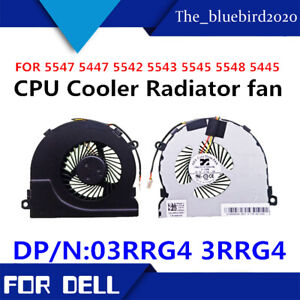 For Dell Inspiron 5548 5557 15M-1528 Notebook Fan  03RRG4 3RRG4