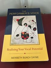 PERFORMER'S VOICE: REALIZING YOUR VOCAL POTENTIAL By Meribeth Dayme *LIKE NEW*