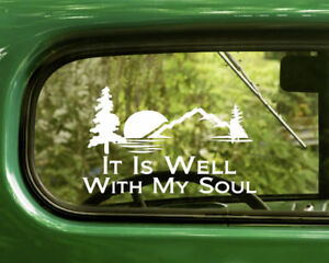 2 IT IS WELL WITH MY SOUL DECALs Sticker For Car Window Bumper Laptop RV