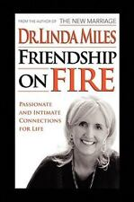 Friendship on Fire: 52 Weeks to Passionate and Intimate Connections for Life (Pa