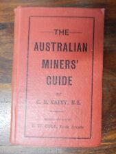THE AUSTRALIAN MINERS' GUIDE BY C N CAREY Charles Nicholas E.W.COLE BOOK ARCADE