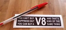 #17 V8 HAPPINESS - funny sticker decal for Hotrods & Mopar American Muscle cars