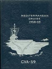 USS Forrestal CVA 59 - Mediterranean Cruise 1958 to 1959