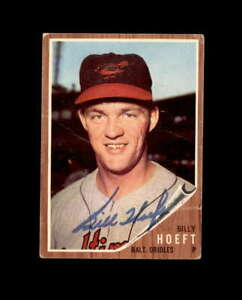 Billy Hoeft Hand Signed 1962 Topps Baltimore Orioles Autograph