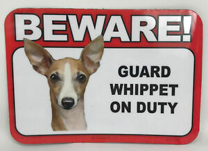 Beware! Guard Whippet Dog On Duty Magnet Laminated Car Pet 6x4 New