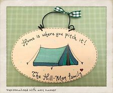 PERSONALISED Tent Sign Home is where you pitch it Name or names Plaque Camping