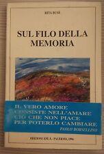 LIBRO RITA BUSE' - SUL FILO DELLA MEMORIA - EDIZIONI ASLA 1996