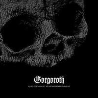 Gorgoroth - Quantos Possunt Ad Satanitatem Trahunt [CD]