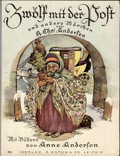 Andersen, honoris causa por doce con el correo y otros cuentos de hadas. Anton. 1930