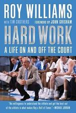 Hard Work: My Life on and off the Court Roy Williams 2009 First Edition UNC NEW!