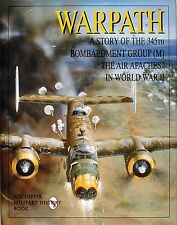 Book - Warpath: A Story of the 345th Bombardment Group (M) in World War II