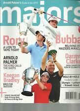MAJORS,  ARNOLD PALMER'S GUIDE TO THE 2012  ( RORY A LION TO TAME TIGER ? )