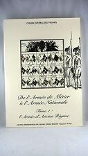 L'ARMEE D'ANCIEN REGIME - DE F. AURIAU ET D. LEMASSON - TOME 1
