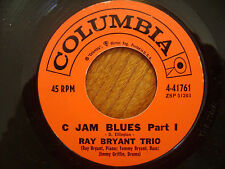COLUMBIA 45 RECORD/ RAY BRYANT TRIO/ C JAM BLUES PART1 AND 2/ JAZZ----EX
