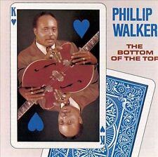 Bottom of the Top by Phillip Walker (CD, Jan-1990, Hightone) BLUES CD