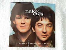 """Naked Eyes """"(What) In The Name Of Love/Two Heads Together""""  PS 45 RPM Record"""