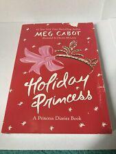 Princess Diaries: Holiday Princess by Meg Cabot (2008, Paperback)