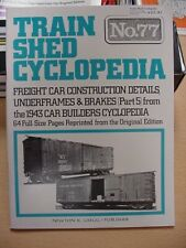 Train Shed Cyclopedia #77 Freight Car Construction Details Underframes & Brakes