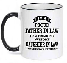 I'm a Proud Father-in-Law of a freaking awesome DAUGHTER-IN-LAW Funny Coffee Mug