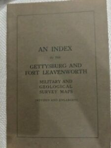 pre ww2 index GETTYSBURG & Ft Leavenworth military and geological survey map1925