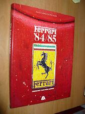 FRANCO VARISCO PINO ALLIEVI FERRARI 1984/85 ANNUARIO YEAR BOOK ANNUEL