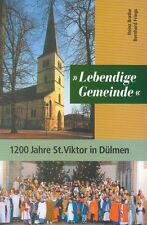 Lebendige Gemeinde - 1200 Jahre St. Viktor in Dülmen Münsterland